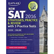 Kaplan Nueva Sat 2016 La Práctica Estrategias Y Examen Con 3