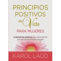 Libro: Principios Positivos De Vida Para Mujeres - Pdf