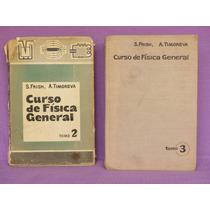 S. Frish, A. Timoreva, Curso De Física General. Tomo 2 Y 3.