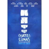 Dvd Cuatro Lunas ( 2013 ) - Sergio Tovar Velarde / Antonio V