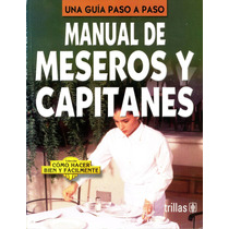 Mnl De Meseros Y Capitanes - Lesur Esquivel / Trillas