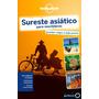 Sureste Asiatico Lonely Planet Español 2015