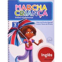 Livro Marcha Criança Ens. Fundamental Vol.3 Inglês Scipione