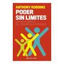 PODER SIN LÍMITES-ANTHONY ROBBINS
