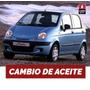 Cambio Aceite Y Filtro Daewoo Matiz 0.8 6v 1998-2005
