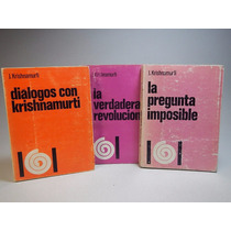 3 Libros De J Krishnamurti: La Verdadera Rev. Diálogos Y La