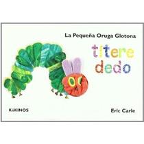 La Pequeña Oruga Glotona (cuentos Infantiles Tr Envío Gratis