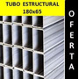 Tubo Estructural 180x65 4mm