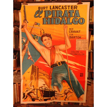 Burt Lancaster El Pirata Hidalgo. Afiche Cine Original