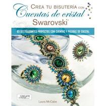 Cuentas De Cristal Swarovski Crea Tu Bisuteria; Envío Gratis