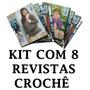 Kit Lote Com 8 Revistas Crochê