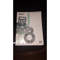 Livro Projeto Teláris Matemática - 8º Ano