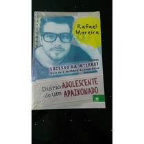 Livro Diário De Um Adolescente Rafael Moreira