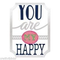 Sizzix 4 Thinlits Cortar, Repujar La Frase, You Are My Happy