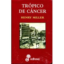 Tropico De Cancer - Henry Miller / Edhasa