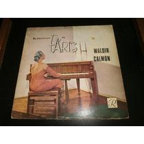 Lp Waldir Calmon - Lembranças De Paris, Disco Vinil, 1958