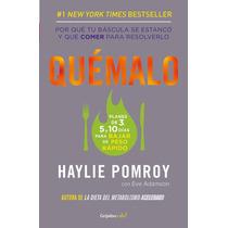 Quemalo - Haylie Pomroy + Regalo