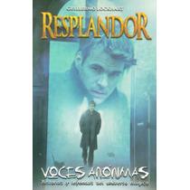 Resplandor Voces Anonimas Autografiado Guillermo Lockhart