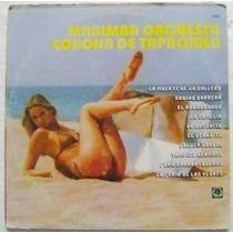Marimba Orquesta Corona De Tapachula 1 Disco Lp Vinil