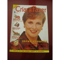 Revista Criar E Fazer Irene Ravache Numero 8