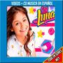 Soy Luna (videos + Musica) - Español