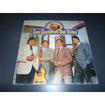 Los Cantores Del Alba - Amanece El Canto Con Los Gallos * Lp