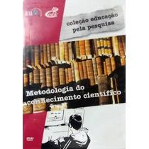 Dvd Educação Pela Pesquisa Metodologia Do Conhecimento