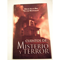 Cuentos De Misterio Y Terror Guy D Maupassant Allan Poe Nuev