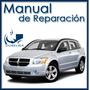 Dodge Caliber Manual De Reparación Y Diagnósticos En Inglés