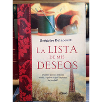 La Lista De Mi Deseos/grégoire Delacourt