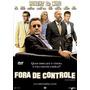 Fora De Controle - Comedia - Dvd Original Novo Lacrado