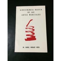 Libro Kinesiología Basica De Las Artes Marciales