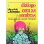Diálogo Com As Sombras 10ª Edição
