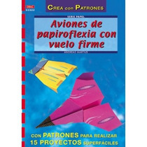 Serie Papel. Aviones De Papiroflexia Con Vuelo Envío Gratis