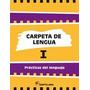 Carpeta De Lengua 1 - Ed. Santillana