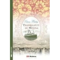Livro Transplante De Menina Ed Moderna Tatiana Belinky
