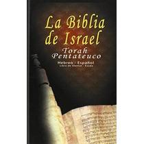 Libro La Biblia De Israel: Torah Pentateuco: Hebreo - Españo