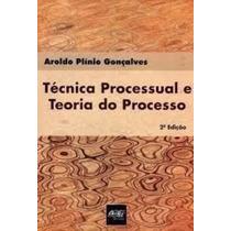 Técnica Processual E Teoria Do Processo - 2ª Edição