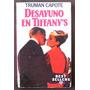 Desayuno En Tiffanys, Truman Capote