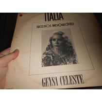 Lp - Geysa Celeste - Itália Sucessos - Raridade Exc