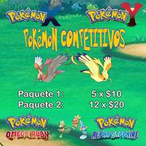 Pokemon Competitivos Or/as X/y Shinys, Legendarios Y Eventos