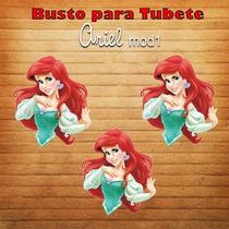 10 Apliques Para Tubete - Busto Ariel - Pequena Sereia