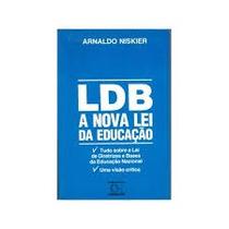 Ldb A Nova Lei Da Educacao - Arnaldo Niskier
