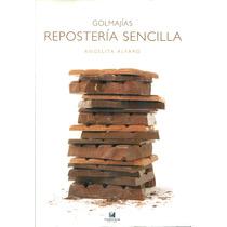 Golmajias Reposteria Sencilla - Angelita Alfaro / Ttarttalo