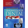 Libro Clinico De Traumatologia Dental
