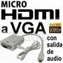Cable Conversor Micro Hdmi A Vga C/ Audio - Playbook A Lcd