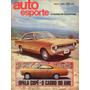 Auto Esporte Nº89 Março/1972 Opala Cupê Honda 500 Four S 90