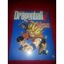 Enciclopédia Dragon Ball Z A Lenda De Son Goku