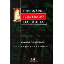 Dicionário Ilustrado Da Bíblia Vida Nova