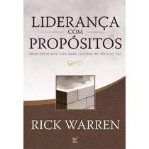 Liderança Com Propósitos Livro Rick Warren